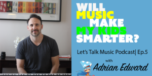 Music makes kids smarter