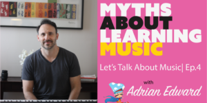 Music learning myths debunked